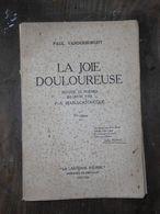 Paul VANDERBORGHT- LA JOIE DOULOUREUSE- Poèmes- La Lanterne Sourde - Dédicacé à Charles VILDRAC- 1922 - Poetry