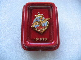 Broche Militaire Dans Son Etui: Insigne Régimentaire 15e RTS (15e Régiment De Tirailleurs Sénégalais). Arthus Bertrand - Armée De Terre