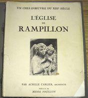 Eglise De Rampillon - Nangis Melun  Provins - Livre De 1930 - Inclus 100 Planches Pleines Pages - Ile-de-France