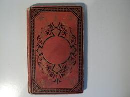 LA FLEUR DES CHAMPS. 1885. CONTES. MAME ET FILS A TOURS. LOUIS DE TESSON RELIURE CARTONNEE - Livres, BD, Revues