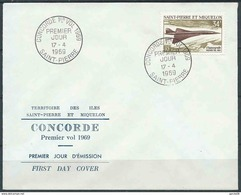 """St Pierre Et Miquelon - 1969 - Avion Supersonique  """" Concorde """"  -  PA 43 - - FDC"""