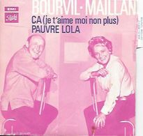 45 TOURS BOURVIL MAILLAN -- CA ( Je T'aime Moi Non Plus ) - Vinyl-Schallplatten