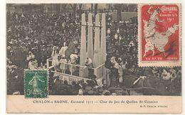 Chalon Sur Saone -  Carnaval - 1911 Jeu De Quilles  A Saint Cosme -  VIgnette 1911 -  CPA° - Chalon Sur Saone