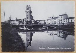 PADOVA - Osservatorio Astronomico - Non Viaggiata - Padova (Padua)