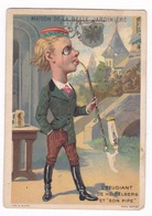 Chromo Fin XIXe Siècle, La Belle Jardinière, Paris, Nantes, L'étudiant De Heidelberg Et « Son Pipe ». Lith. H. Sicard - Other
