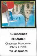 Vieux Papiers- Petits Calendriers De Poche -Chaussures Sébastien 93340 STAINS _ Voir Scan- Recto,Verso - - Calendriers