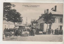 LA CHATRE - Rue Des Boutiques Et Place De La Boucherie - Carte Rare - La Chatre