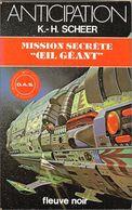 "FNA 1036 - SCHEER, Karl-Herbert - Mission Secrète ""oeil Géant"" (TBE+) - Fleuve Noir"