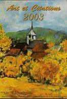 Calendrier 2003 Des Artistes Peignants De La Bouche Ou Des Pieds - Calendars