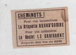 Publicité 1938  Cheminots Locomotives Briquette Grand'Combe Boulet Le Croissant - Pubblicitari