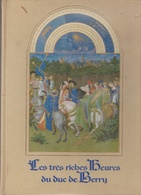 """18 / 3  / 524  - """"   LES  RICHES  HEURES  DU  DUC  DE  BERRY -  """"   REPRO EDITÉ  EN  1970, Par  Draeger  Imprimeur - Livres, BD, Revues"""