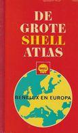 De GROTE SHELL ATLAS - Benelux & Europa - Sachbücher