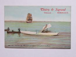 C.P.A. Colorée 33 THIERY & SIGRAND, Vêtements BORDEAUX : Les Marins Du Harpon Abordent L'aéroplane Latham - Bordeaux