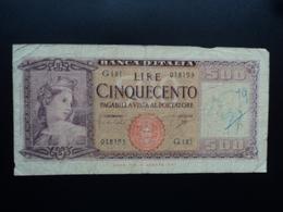ITALIE : 500 LIRE  23.3.1961  P 80b / CI 58 BS 454  Presque TB - [ 2] 1946-… : Républic