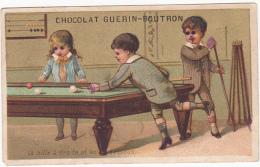 Chromo - Chocolat Guérin Boutron - La Bille à Droite Est En Dessous - Guerin Boutron