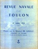 Revue Navale De Toulon 14 Juillet 1958 Passe Par Le General De Gaulle - Old Paper