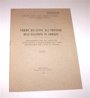 Colonialismo Aeronautica - Norme Impiego Aviazione In Somalia - 1^ Ed. 1927 - Livres, BD, Revues