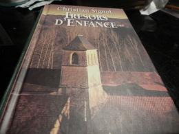 TRESORS  D'ENFANCE DE CHRISTIAN SIGNOL - Bücher, Zeitschriften, Comics