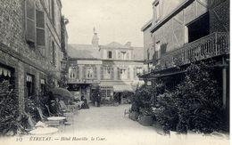 76 ETRETAT - Hôtel Hauville - La Cour - ND Phot. N° 317 - Animée - Etretat