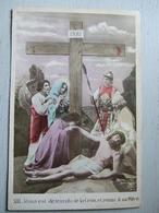 SERIE/ JESUS DESCENDU DE LA CROIX REMIS A SA MERE/ TRES BELLE CARTE COLORISEE / ILL H.CIOCCO/ ED.BAUDINIERE/ N°XIII - Jésus
