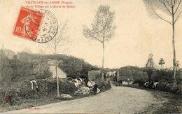 CPA - CHATILLON-sur-SAONE (88) - Aspect De L'entrée Du Village Par La Route De Belfort En 1910 - Francia