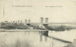 CPA Le Guétin Près Nevers - Pont Suspendu Sur L'Allier 1905 #03 - Nevers