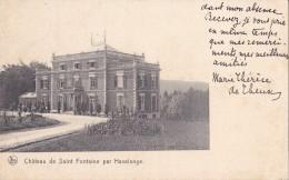 Château De Saint Fontaine Par Havelange Circulée En 1909 - Havelange