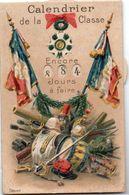 83Ve  Calendrier De La Classe Gaufré Médaille Drapeaux Armure Armes Tambour épée Roulettes 999 Jours - War 1914-18