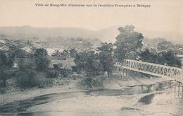 HONG-HIN - VILLE DE HONG-HIN (CHINOISE) SUR LA FRONTIERE FRANCAISE A MONCAY - Chine