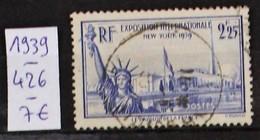 FRANCE - ANNEE 1939 - YVERT ET TELLIER N° 426 - COTE 7 EUROS - CACHET ROND - CACHET A DATE - 10% DE LA COTE YVERT - Frankreich