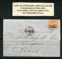 Lettre De 1862 De LYON 68 Pour PARIS 60- Timbre Y&T N°16- GC 2145-De Rothschild Frères - Storia Postale