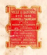 CORRIDA . BAYONNE COURSES DE TAUREAUX ÉTÉ 1898 . MAZZANTINI, REVERTE, LAGARTIJILLO, MINUTO . TAUROMACHIE - Réf. N°8783 - - Publicités