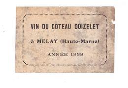 52 Melay étiquette Vin Du Coteau Doizelet à Melay Année 1938 , En L' état - Autres Communes