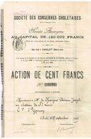 Action Ancienne - Société Des Conserves Choletaises -Titre De 1895 - Industrie
