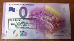 25 BESANÇON CITADELLE AVEC TAMPON BILLET 0 EURO SOUVENIR 2017 BANKNOTE BANK NOTE 0 EURO SCHEIN PAPER MONEY - EURO