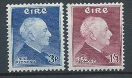 Irlande 1957 N°128/129 Neufs * MLH John Redmond - Nuevos