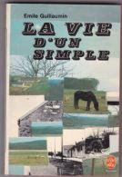 Emile Guillaumin - La Vie D'un Simple - Bücher, Zeitschriften, Comics