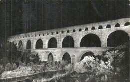GARD - 30 - LE PONT DU GARD - Vue De Nuit De L'aquaduc - CPSM PF NB - France