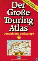 Der Große Touring Atlas - Deutschland Und Europa - Atlas