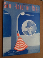 SAN ANTONIO ROSE By Bob Wills ( Irving Berlin N.Y. / Copyright 1940 ) ! - Spartiti