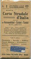 Italien - N. 1 Nuova Carta Stradale D' Italia Per Automobilisti Ciclisti Turisti - Piemonte Savoia Vallese Monte Bianco - Karten