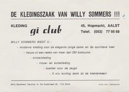 AALST-WILLY SOMMERS-PROMOKAART-KLEDINGSZAAK-GI CLUB-HOPMARKT 45-MET HANDTEKENING-ZIE DE 2 SCANS - Aalst
