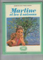 LIVRE  MARTINE ET LES 4 SAISONS  1962      COLLECTION FARANDOLE - Livres, BD, Revues
