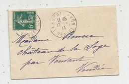 Lettre , 1911 , LA ROCHE SUR YON ,Vendée , VOUVANT, 3 Scans - Storia Postale