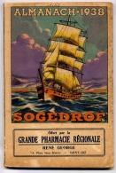 ALMANACH 1938 OFFERT PAR LA GRANDE PHARMACIE REGIONALE RENE GEORGE SAINT-DIE VOSGES - Books, Magazines, Comics