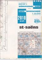 CARTE IGN Au 1/25000 St-SAËNS  2010 EST - Topographical Maps