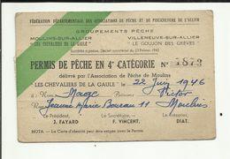 """03 . MOULINS . CARTE DE PECHE  EN 4° CAT.  1946 . """" LES CHEVALIERS DE LA GAULE """" TIMBRE FISCALE  Taxe Piscicole 1945 - Pêche"""