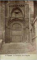 TOURNAI - Cathédrale - Porte Mantille - Doornik