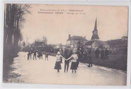 VERNOUILLET - Etablissement Viron - Patinage Sur Le Lac - Ice Skating - Franchise Postale 67e Régiment D'Infanterie - France