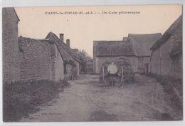 FAINS-LA-FOLIE - Un Coin Pittoresque - France